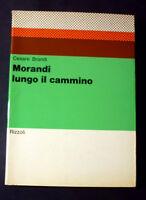 Arte - Cesare Brandi - Morandi Lungo il Cammino - 1^ ed. 1970