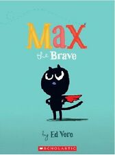 NEW_Max_the_Brave_by_Ed_Vere_Paperback_Book_Scholastic_Reading_Book_Club_Edition