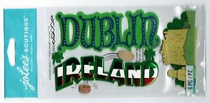New Pack Jolee's Boutique Scrapbook Dimensional Stickers! DUBLIN Ireland Travel