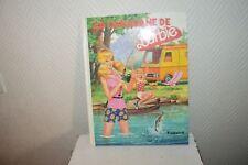 LIVRE ILLUSTRE LA CARAVANE DE  BARBIE ALBUM VINTAGE  BOOK 1978 TOURET MATTEL