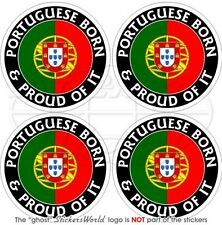 "PORTUGAL Portuguese Born & Proud Bumper-Helmet Decal-Sticker 2""(50mm) x4"
