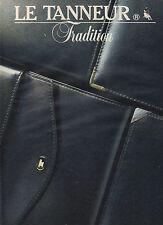 Publicité 1983  LE TANNEUR Tradition cuir