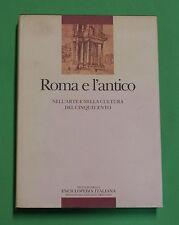Roma e l' antico nell'arte e nella cultura del 500 - 1^ ed. Treccani 85 Fagiolo