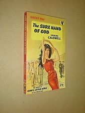 THE SURE HAND OF GOD. ERSKINE CALDWELL. 1961 PAN PAPERBACK EDITION