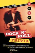 Rock 'n' Roll Trivia: Hot Tracks & Cool Facts from the Glory Days of Rock 'n' Ro