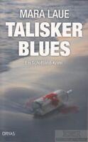 Talisker Blues: Laue, Mara