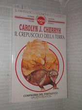 IL CREPUSCOLO DELLA TERRA Carolyn J Cherryh Newton 1994 libro romanzo narrativa