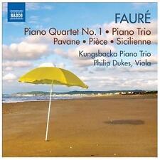 Faure: Piano Quartet No. 1; Piano Trio; Pavane; Pieve; Sicilienne, New Music