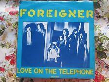 Foreigner – Love On The Telephone Atlantic ATL 11.423 Vinyl 7 inch 45 Single