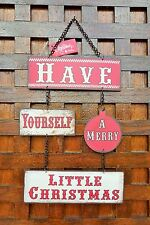 """ONE METAL """"HAVE YOURSELF A MARRY LITTLE CHRISTMAS'' HANGING DOOR SIGN"""