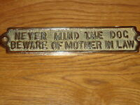 Solid Brass Plaque ( NEVER MIND THE DOG BEWARE OF MOTHER IN LAW ) Nice Gift Sign