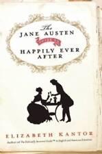 The Jane Austen Guide to Happily Ever After by Elizabeth Kantor (Hardback, 2012)