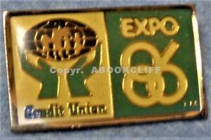 EXPO 86 VANCOUVER CREDIT UNION SPONSOR CANADA WORLD FAIR Lapel Pin Mint
