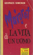 MAIGRET E LA VITA DI UN UOMO di Georges Simenon - Mondadori (il girasole) 1957