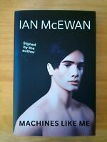 SIGNED 1ST / 1ST EDITION of MACHINES LIKE ME by IAN McEWAN. FIRST ED. 1/1