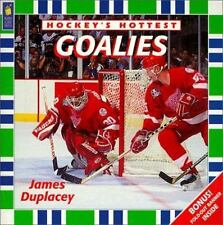 Goalies [Hockey?s Hottest] by Duplacey, James , Paperback
