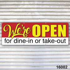 We're Open for dine-in or take-out banner