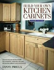 USED (GD) Build Your Own Kitchen Cabinets by Danny Proulx
