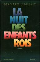 Livre la nuit des  enfants rois Bernard Lenteric book