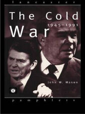 The Cold War: 1945-1991 (Lancaster Pamphlets) by John W. Manson.