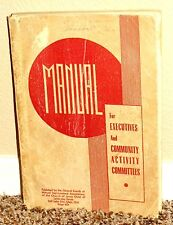 M.I.A. MANUAL FOR EXECUTIVES AND COMMUNITY ACTIVITY COMMITTEES 1941-42 MORMON PB