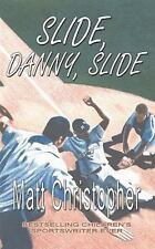 Slide, Danny, Slide (Paperback or Softback)