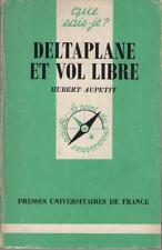 Deltaplane et Vol Libre - Que sais-je ? No 2037 Hubert Aupetit - Sommaire Dedans