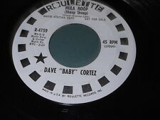 Dave Baby Cortez: Hula Hoop (Shoop Shoop) / Come Back (To Lonely Me) 45 Funk