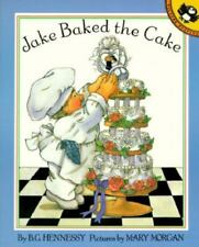 Jake Baked the Cake (Picture Puffins) by B. G. Hennessy