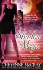 Shadow Magic by Cheyenne McCray (2008, PB) Comb ship 25¢ ea add'l book