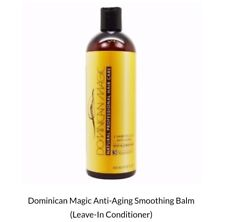 Dominican Magic Hair Anti-Aging Smoothing Balm (Leave-In Conditioner) 15.8oz-NEW