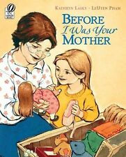 Before I Was Your Mother-ExLibrary