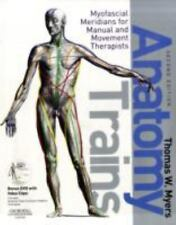Anatomy Trains: Myofascial Meridians for Manual and Movement Therapists, 2e