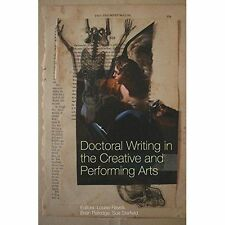 Doctoral Writing in the Creative and Performing Arts, 190981847X, New Book