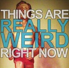Things Are Really Weird Right Now [Single] by Everyone We Know, You Me &...