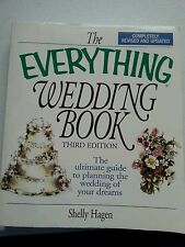 The Everything Wedding Book 3rd Edition Revised Planning Guide