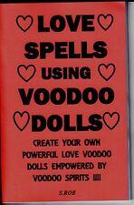 LOVE SPELLS USING VOODOO DOLLS book S. Rob