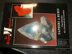 fff42§§ Revue Le Regne Mineral n°55 Saphirs & Rubis Classification Corindon