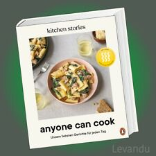 ANYONE CAN COOK   KITCHEN STORIES   Unsere liebsten Rezepte ... - Das Kochbuch