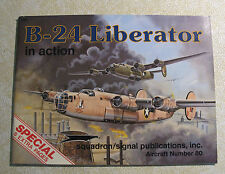 B-24 Liberator in Action - Aircraft Number 80 - 1987 Edition