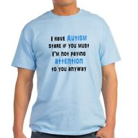 CafePress I Have Autism Light T Shirt 100% Cotton T-Shirt (722287794)