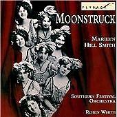 Marilyn Hill Smith : Moonstruck, , Very Good