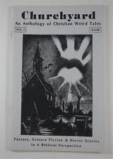 CHURCHYARD #1 1990 CHRISTIAN WEIRD TALES RANDALL D LARSON ROBERT M PRICE