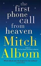 The First Phone Call From Heaven, Albom, Mitch, Excellent Book
