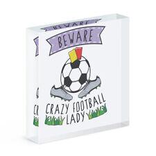 Beware Verrückte Fußball Damen Acryl Foto Block Rahmen Lustig Sport Scherz