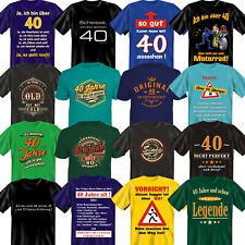 T-Shirt Fun Shirt zum 40. Geburtstag  40sten Geschenkideen Geburtstagsgeschenke
