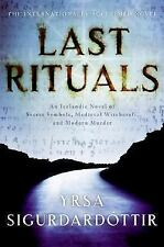 Last Rituals: An Icelandic Novel of Secret Symbols, Medieval Witchcraft, and Mod