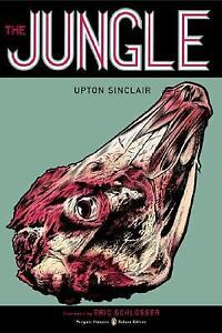 The Jungle : (Penguin Classics Deluxe Edition) by Upton Sinclair