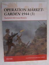 Osprey Campaign 317: Operation Market-Garden 1944 (3) : The British XXX Corps
