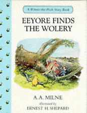 New, Eeyore Finds the Wolery (Winnie-the-Pooh story books), Milne, A. A., Book